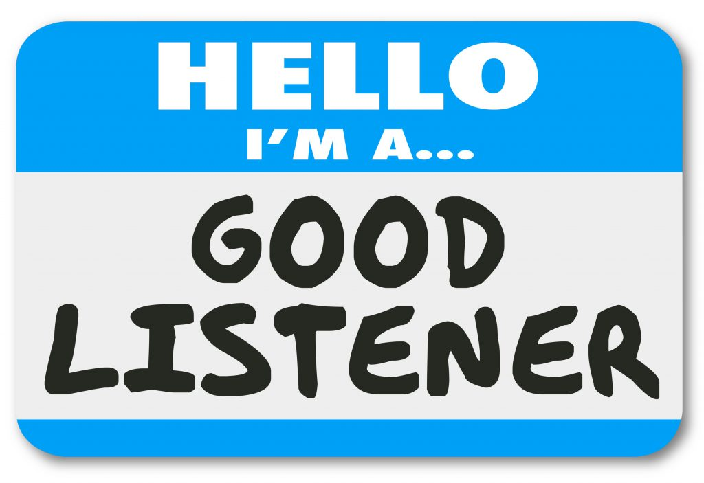 need and good listener Active listening is all about building rapport,  you do not have to become adept at each of these skills to be a good active listener,  but i need to  .