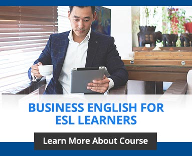 Business English for ESL Learners