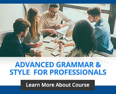 Advanced Grammar & Style for Professionals